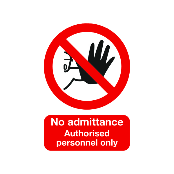 Safety Sign No Admittance Authorised Personnel Only A5 PVC ML01551R